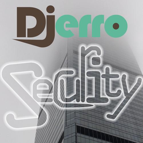 Djerro - Security