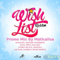 Wish List Riddim Mix (36 Degrees Records) Nov 2014