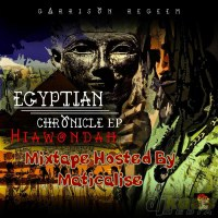 egyptian chronicle mixtape cover
