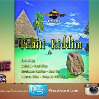 Tahiti Riddim Mix (Razz Attack Muzik) July 2015