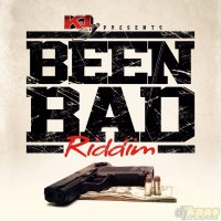 Been Bad Riddim Mix (K1 Entertainment) August 2015