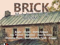 brick mansion riddim
