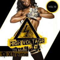 Dj Mark Xtreme Presents High Voltage Mixtape Vol 10