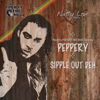 Peppery -Sipple Out Deh
