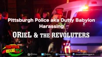 Reggae artist ORieL detained by Pittsburgh Police @orielrevoluters