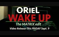 "ORieL Says ""Wake Up"" @orielrevoluters"
