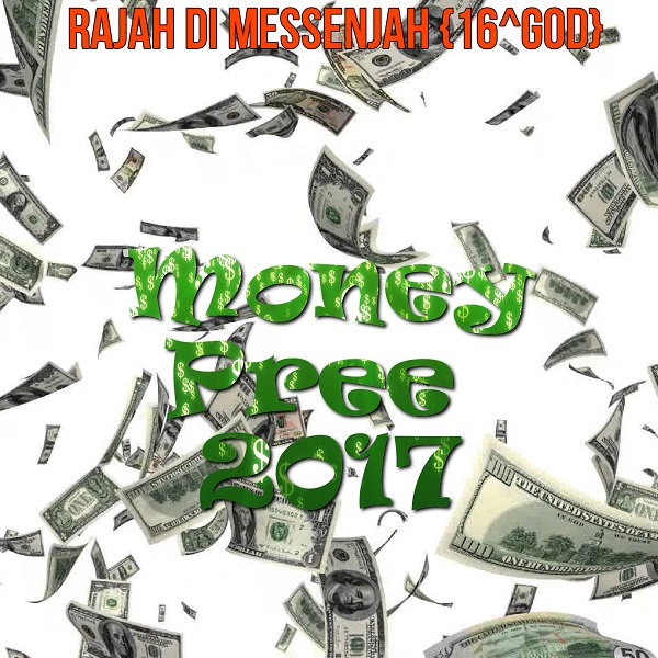 RaJah Di MessenJah{16^GOD} - Money Pree 2017 (Fresh Jordan Riddim)