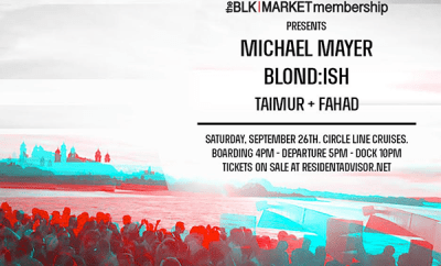 Blkmarket Membership Goes Sailing w/ Michael Mayer & Blond:ish