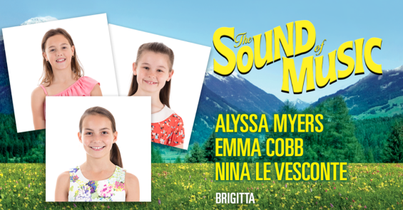 "Alyssa Myers plays the role of ""Brigitta"" In the Sound of Music Musical"