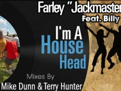Farley Jackmaster Funk feat. Billy Monroe – I'm A House Head – Traxsource.com