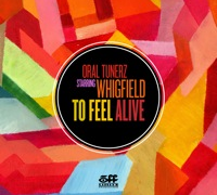 To Feel Alive – Oral Tunerz Starring Whigfield