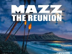 "Mazz ""The Reunion"" (Incl Cabana Afro Edit) OUT NOW on Traxsource"