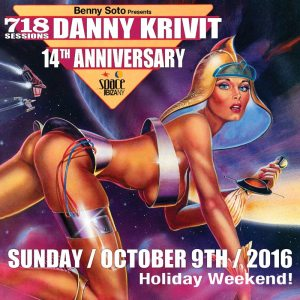 Benny Soto presents 718 Sessions 14th Anniversary Bash@Space Ibiza NY w/Danny Krivit