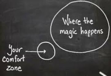 learn to live outside the comfort zone