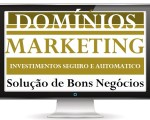 Os Domínios vem de Marketing. Famosos