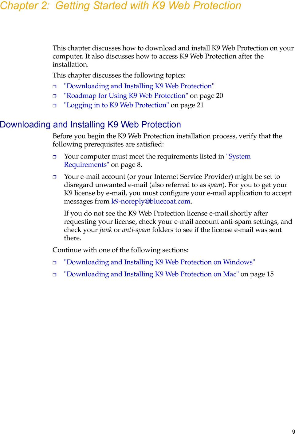 Teal Installing Blue Coat Systems Web Protection Pdf K9 Web Protection Review 2017 K9 Web Protection Review 2018 This Chapter Discusses Following dpreview K9 Web Protection Review