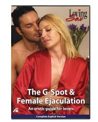The G Spot and Female Ejaculation