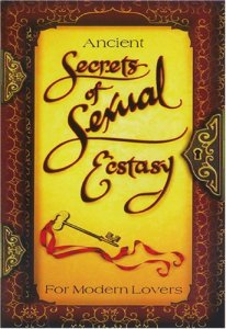 Review of Ancient Secrets Of Sexual Ecstasy for Modern Lovers