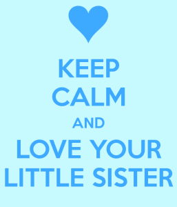 keep-calm-and-love-your-little-sister-20
