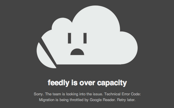 Feedly at capacity