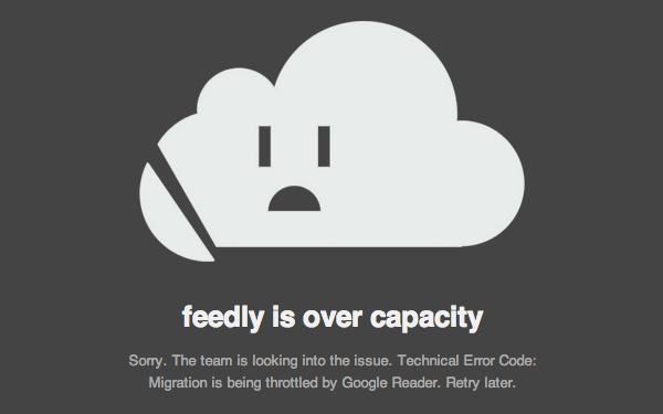 Feedly at capacity