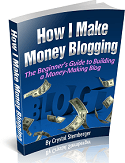 How I Make Money Blogging Picture 2 Help for would be bloggers.