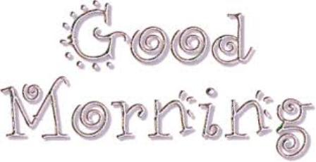 latest good morning Sms , Text messages, greetings