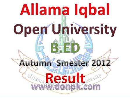 AIOU B.ED Result of autumn smester 2012