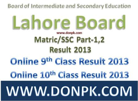 Lahore board online 10th Class Result 2013