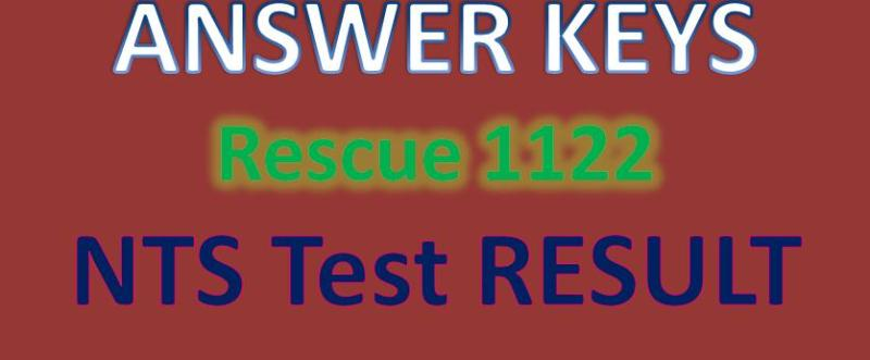 NTS Test REsult and Answer kEYS Rescue 1122