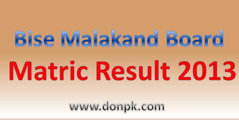 online bise malakand Board matric part 1 and Part 2 result 2014