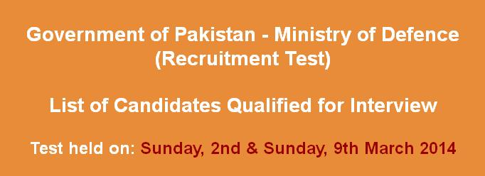 Government of Pakistan - Ministry of Defence jobs 2014 interviw date  announced