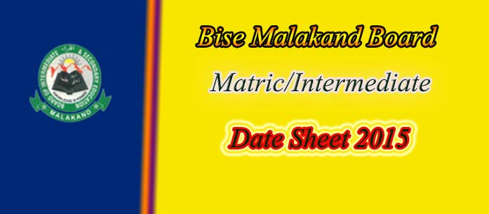 Date sheet 2015 malakand Board