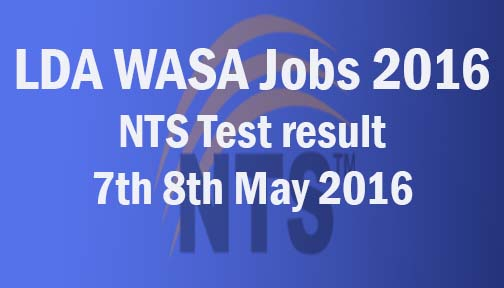 7th 8th may nts test result WASA LDA Jobs 2016