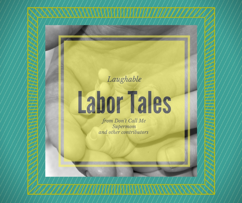 Laughable Labor Tales
