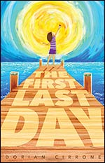The First Last Day by Dorian Cirrone