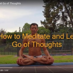 How to Let Go of Thoughts in Meditation