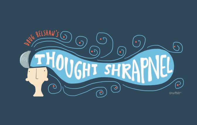 Doug Belshaw's Thought Shrapnel