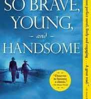 Brave Young Handsome
