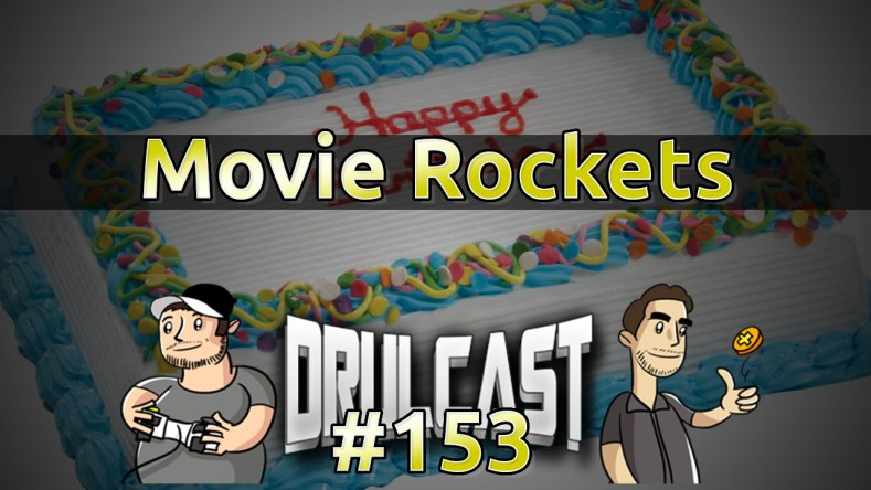drulcast153-movierockets