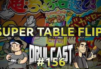 drulcast156-supertableflip