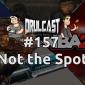 drulcast157-cover-notthespot