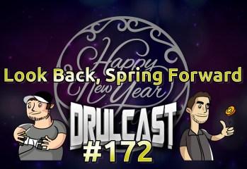 drulcast172-lookbackspringforward