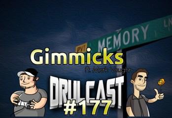drulcast177-gimmicks-image