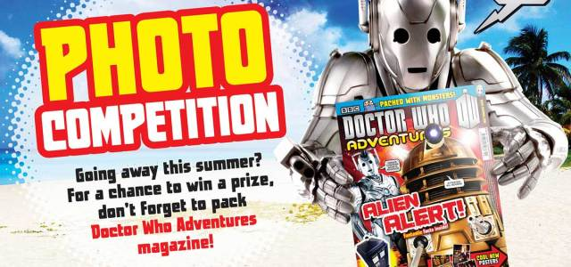 Where's the most unusual place you'll take Doctor Who Adventures magazine this summer? If you're photographed reading the magazine in an unusual place, you could win you a Doctor […]