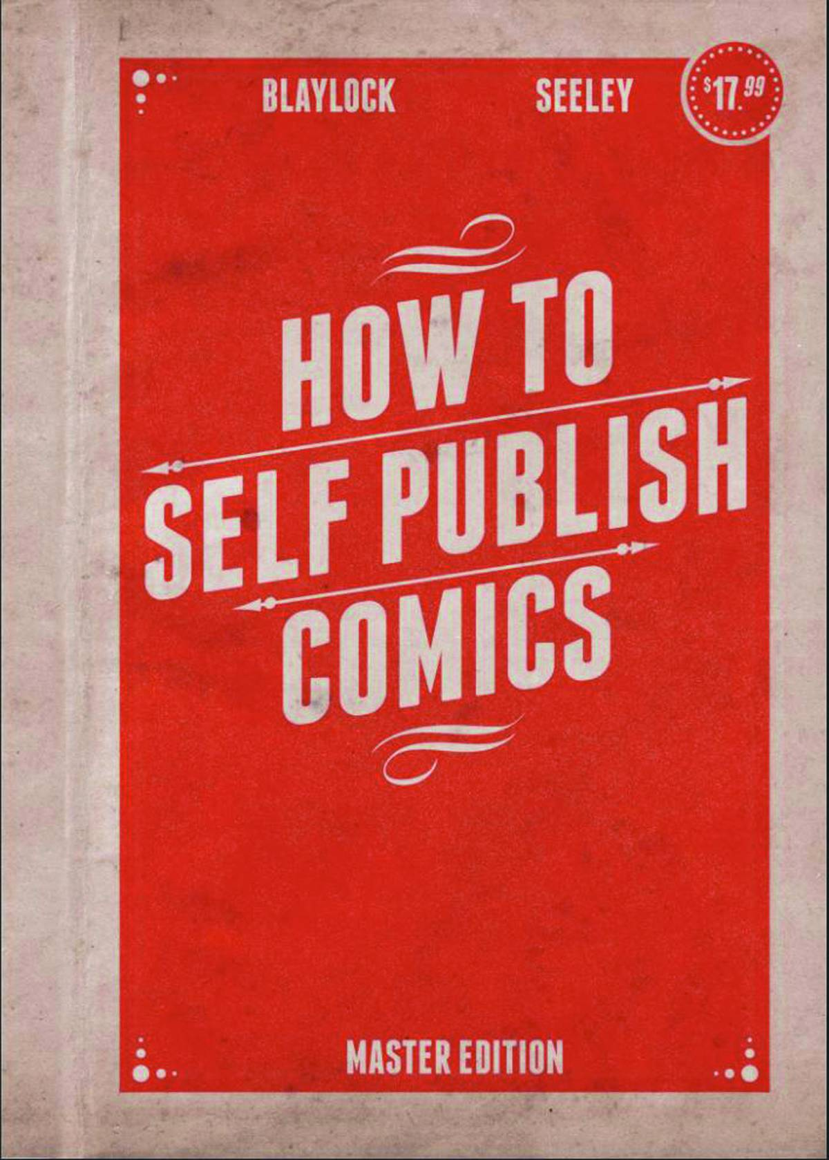 "New Edition of Josh Blaylock's ""How to Self Publish Comics"" Released"