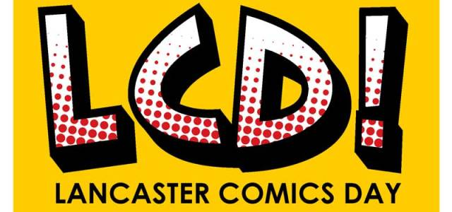 A small event to launch Lancaster Comics Day will take place at First Age Comics, Lancaster on Saturday 30th May 2015 from 11.00am. Lancaster Comics Day, taking place Sunday 14th June 2015 in Lancaster Library, is […]