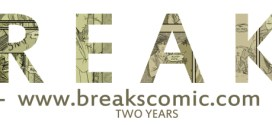 Acclaimed Web Comic BREAKS Celebrates Second Anniversary, but still battles for readers