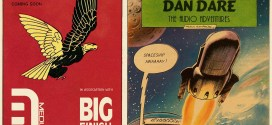 "Dan Dare Audio Adventures ""Lobby Cards"" released, second ""film poster"" revealed"