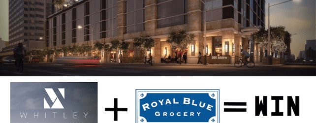 Royal Blue Grocery Announces Next Location @ The Whitley